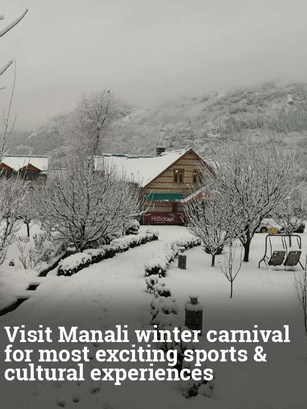 Visit Manali winter carnival for most exciting sports & cultural experiences
