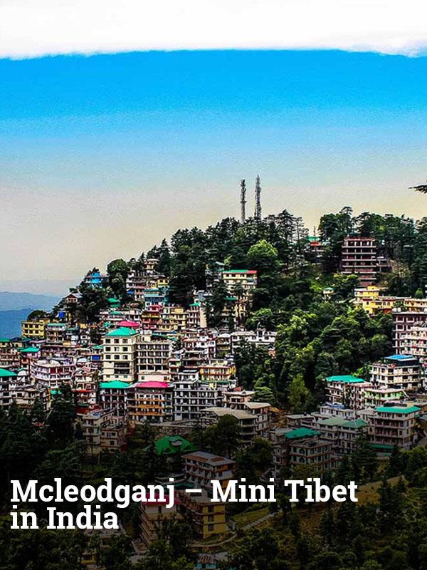 Mcleodganj – Mini Tibet in India